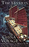 Tim Severin: The China Voyage