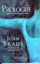 The Unmaking of a Dancer by Joan Brady