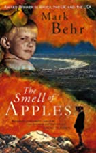 The Smell of Apples by Mark Behr