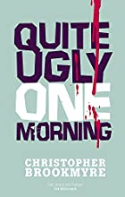 Quite Ugly One Morning by Christopher&hellip;