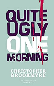 Quite Ugly One Morning (Jack Parlabane) by…