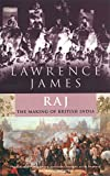 James, Lawrence: Raj