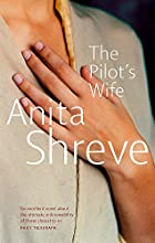 The Pilot's Wife by Anita Shreve