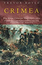 Crimea: The Great Crimean War 1854-1856 by…