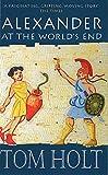 Holt, Tom: Alexander at the World's End