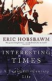 Eric J. Hobsbawm: Interesting Times: A Twentieth-Century Life