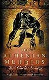 JOSE CARLOS SOMOZA: THE ATHENIAN MURDERS