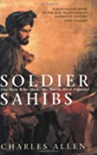 Soldier Sahibs: The Men Who Made the…