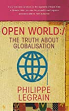 Open World: The Truth About Globalisation by…