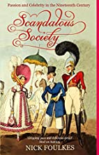 Scandalous Society: Passion and Celebrity in…