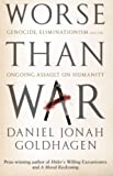 Daniel Jonah Goldhagen: Worse Than War