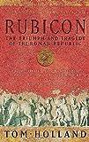 Rubicon: The Triumph and Tragedy of the Roman Republic cover image