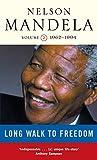 Nelson Mandela: Long Walk to Freedom, vol. 2, 1962-1994 (v. 2)