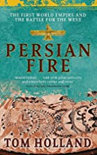 Persian Fire: The First World Empire, Battle…