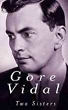 Two Sisters by Gore Vidal