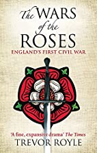 The Wars of the Roses: England's First Civil…