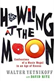Walter Yetnikoff: Howling at the Moon