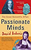 Bodanis, David: Passionate Minds : The Great Love Affair of the Enlightenment