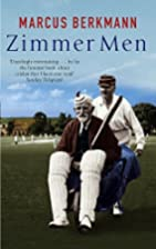 Zimmer Men: The Trials and Tribulations of…