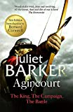 Barker, Juliet: Agincourt : The King, the Campaign, the Battle