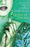 Chitra Divakaruni: Queen of Dreams