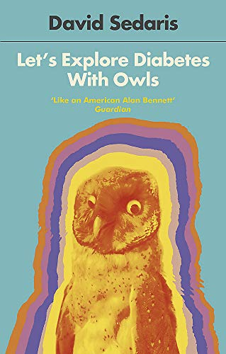 Cover of Let's Explore Diabetes With Owls by David Sedaris