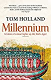 Tom Holland: Millennium: The End of the World and the Forging of Christendom