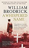 William Brodrick: A Whispered Name
