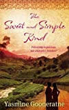 Gooneratne, Yasmine: The Sweet and Simple Kind: A Poetic Account of a Nation's Troubled Awakening