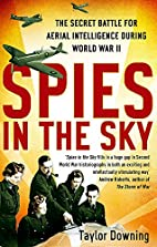 Spies in the Sky: The Secret Battle for…
