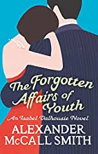 The Forgotten Affairs Of Youth: An Isabel…