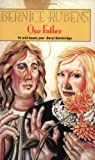 Rubens, Bernice: Our Father (Abacus Books)
