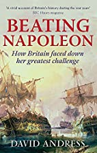 Beating Napoleon: How Britain Faced Down Her…
