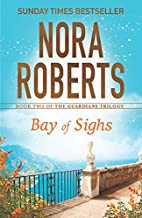Bay of Sighs (Guardians Trilogy) by Nora…