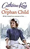 King, Catherine: Orphan Child