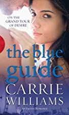 The Blue Guide (Black Lace) by Carrie…