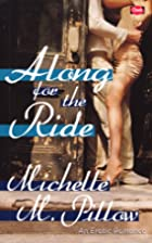 Along for the Ride by Michelle M. Pillow