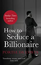 How to Seduce a Billionaire (Black Lace) by…