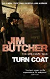 Butcher, Jim: Turn Coat: A Novel of the Dresden Files