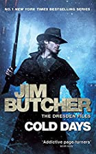 Cold Days: A Dresden Files Novel by Jim…