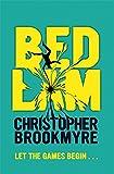 Christopher Brookmyre: Bedlam