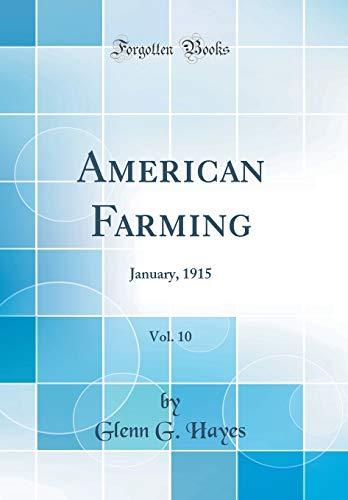 american-farming-vol-10-january-1915-classic-reprint