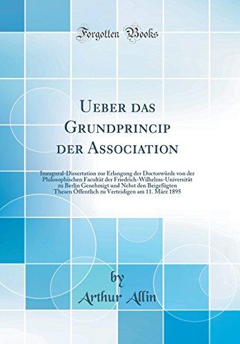 ueber-das-grundprincip-der-association-inaugural-dissertation-zur-erlangung-der-doctorwrde-von-der-philosophischen-facultt-der-zu-verteidigen-am-11-m-german-edition