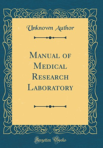 manual-of-medical-research-laboratory-classic-reprint