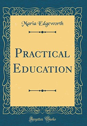 practical-education-classic-reprint
