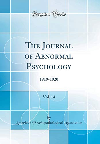 the-journal-of-abnormal-psychology-vol-14-1919-1920-classic-reprint