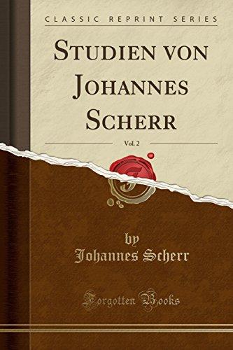 studien-von-johannes-scherr-vol-2-classic-reprint-german-edition