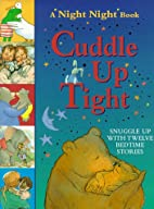 Cuddle Up Tight by John Prater