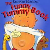 Morgan, Richard: The Funny Tummy Book