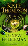 Thompson, Kate: The New Policeman